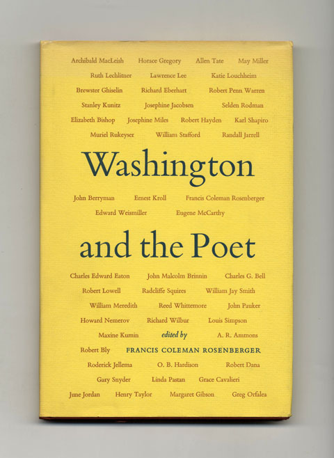 Washington And The Poet - 1st Edition/1st Printing. Francis Coleman Rosenberger.