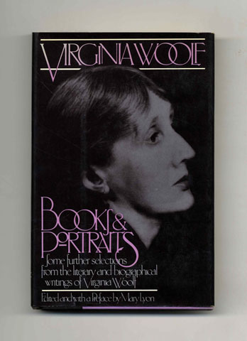 Books And Portraits - 1st US Edition/1st Printing. Virginia Woolf.