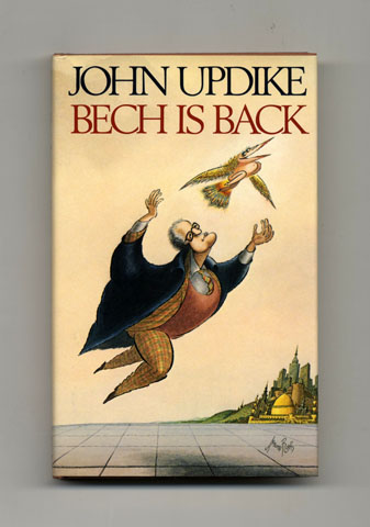 Bech Is Back - 1st Edition/1st Printing. John Updike.