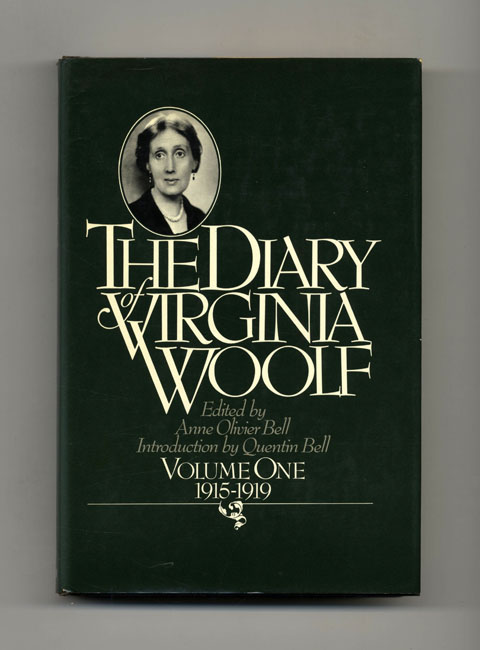 The Diary Of Virginia Woolf: Volume One, 1915 - 1919 - 1st US Edition/1st Printing. Anne Olivier Bell, Quentin Bell.