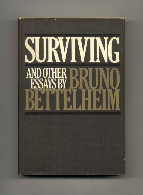 surviving other essays bruno bettelheim Amazonin - buy surviving and other essays book online at best prices in india on amazonin read surviving and other essays book reviews & author details and more at amazonin free.