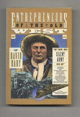 Entrepreneurs of the Old West - 1st US Edition/1st Printing. David Dary.