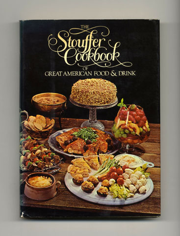 The stouffer cookbook of great american food drink from the the stouffer cookbook of great american food drink from the recipe files of the forumfinder Images