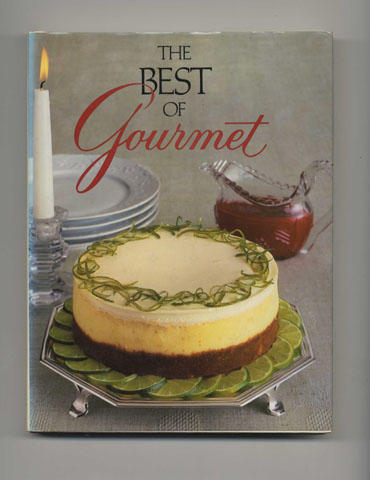 The Best Of Gourmet, 1986 Edition: All Of The Beautifully Illustrated Menus From 1985, Plus Over 500 Selected Recipes - 1st Edition/1st Printing. The, Of Gourmet.