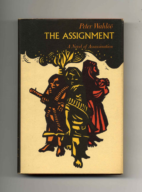 The Assignment - 1st US Edition/1st Printing. Peter Wahlöö.