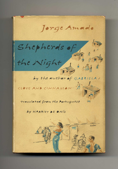 Shepherds Of The Night - 1st US Edition/1st Printing. Jorge Amado.