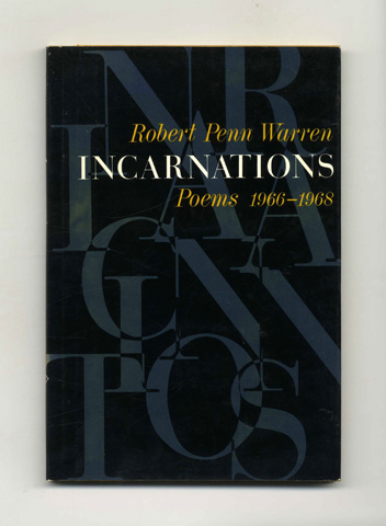 Incarnations: Poems 1966-1968 - 1st Edition/1st Printing. Robert Penn Warren.