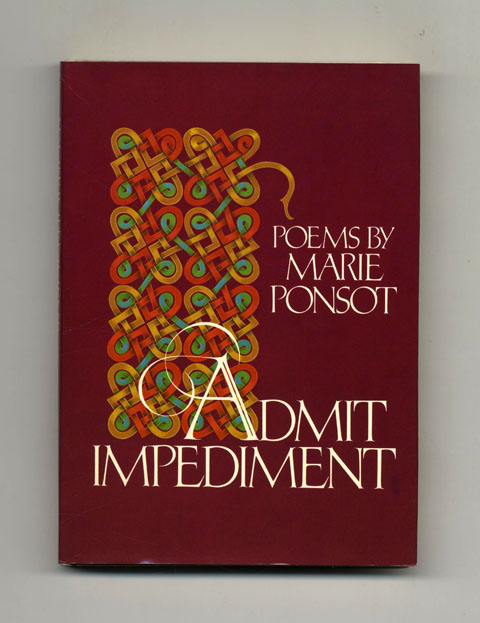 Admit Impediment - 1st Edition/1st Printing. Marie Ponsot.