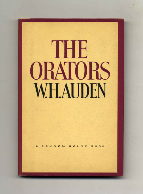 The Orators: An English Study - 1st US Edition/1st Printing. W. H. Auden.