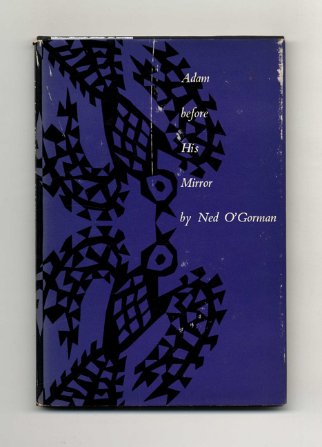 Adam Before His Mirror - 1st Edition/1st Printing. Ned O'Gorman.