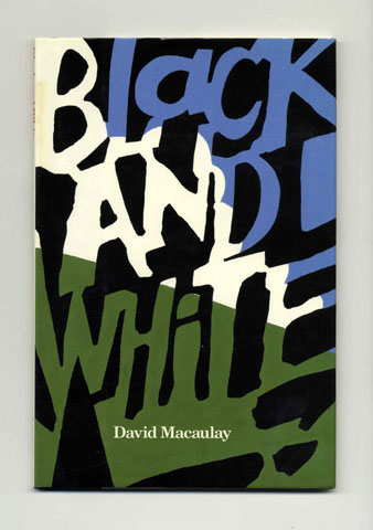 Black And White - 1st Edition/1st Printing. David Macaulay.