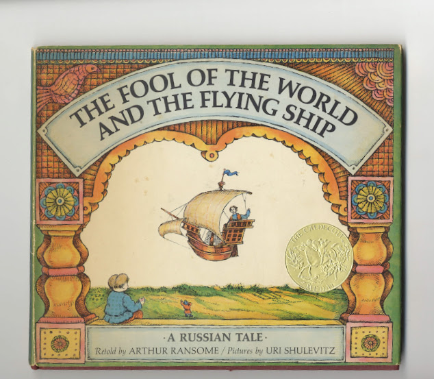 The Fool Of The World And The Flying Ship: A Russian Tale. Arthur Ransome.