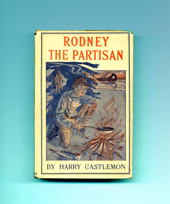 Rodney The Partisan. Harry Castlemon.