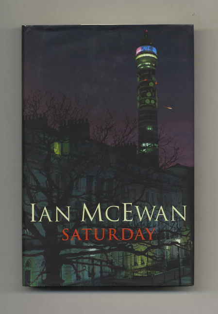 Saturday - 1st Edition/1st Printing. Ian McEwan.