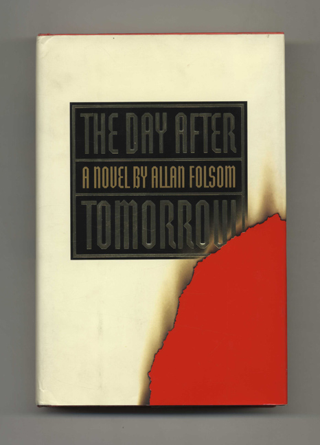 The Day after Tomorrow - 1st Edition/1st Printing. Allan Folsom.