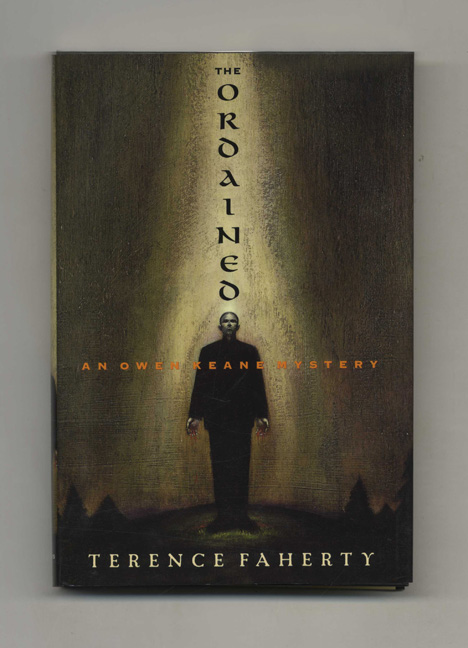 The Ordained - 1st Edition/1st Printing. Terence Faherty.