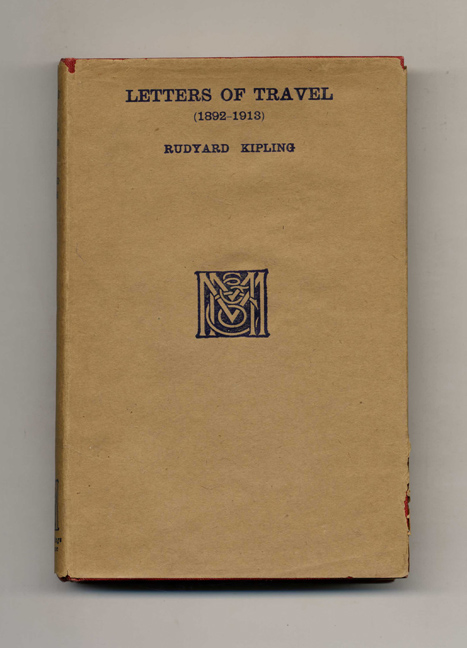 Letters Of Travel (1892- 1913). Rudyard Kipling.