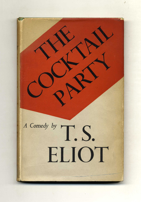 The Cocktail Party. T. S. Eliot.