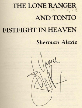 a review of the lone ranger and tonto fistfight in heaven a book by sherman alexie By the book: ben macintyre  sherman alexie, whose 1993 collection, the  lone ranger and tonto fistfight in heaven, was justly applauded, writes about  characters who are  a version of this review appears in print on july 16, 1995,  on page 7007009 of the national edition with the headline: longing for magic.