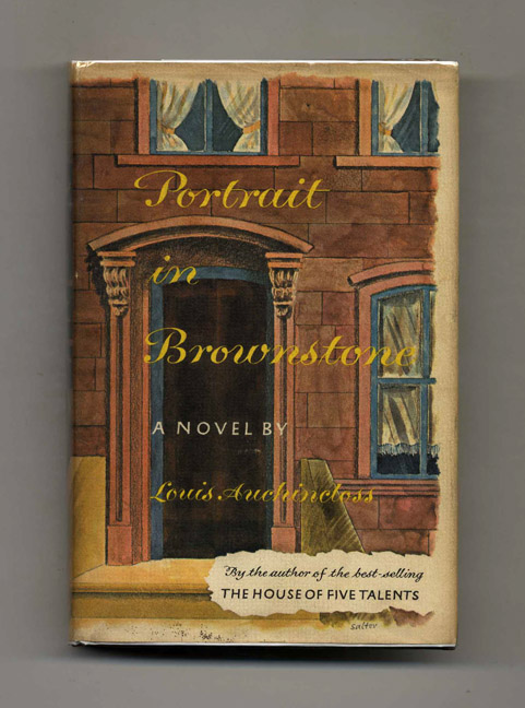 Portrait in Brownstone - 1st Edition/1st Printing. Louis Auchincloss.