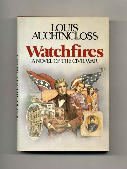 Watchfires - 1st Edition/1st Printing. Louis Auchincloss.