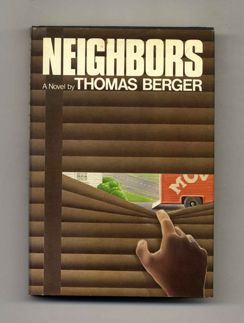 Neighbors - 1st Edition/1st Printing. Thomas Berger.