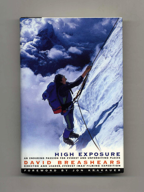 High Exposure - 1st Edition/1st Printing. David Breashears.