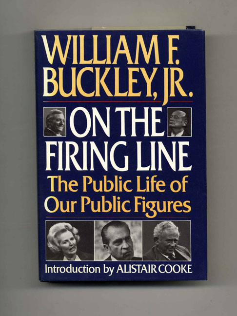 On the Firing Line - 1st Edition/1st Printing. William F. Buckley.