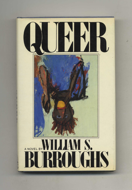 Queer - 1st Edition/1st Printing. William S. Burroughs.
