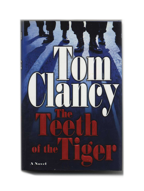 The Teeth of the Tiger - 1st Edition/1st Printing. Tom Clancy.