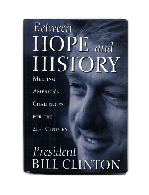 Between Hope and History - 1st Edition/1st Printing. Bill Clinton.