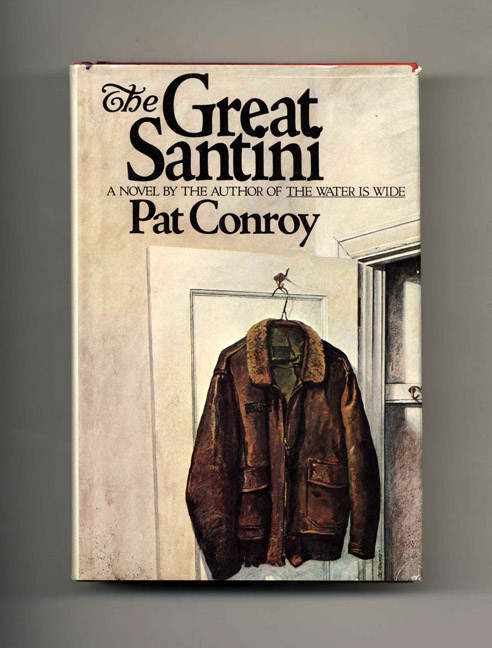 The Great Santini. Pat Conroy.