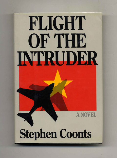 Flight of the Intruder - 1st Edition/1st Printing. Stephen Coonts.
