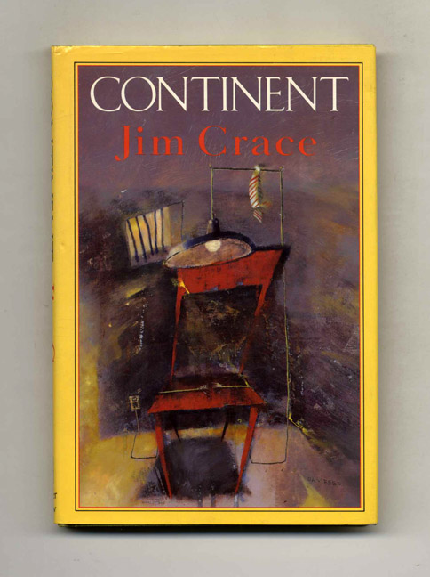Continent -1st US Edition/1st Printing. Jim Crace.