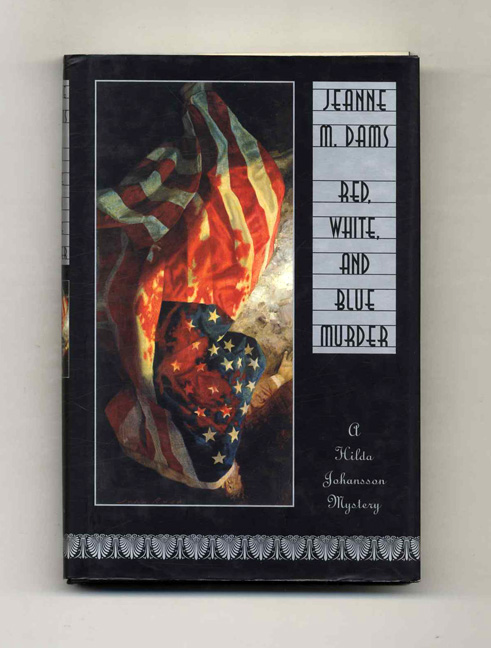Red, White, and Blue Murder - 1st Edition/1st Printing. Jeanne M. Dams.