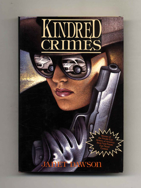 Kindred Crimes - 1st Edition/1st Printing. Janet Dawson.