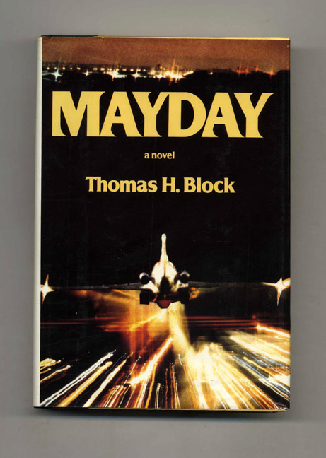 Mayday - 1st Edition/1st Printing. Nelson Demille, Thomas Block.