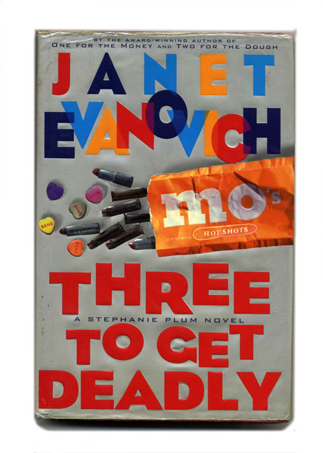 Three To Get Deadly - 1st Edition/1st Printing. Janet Evanovich.