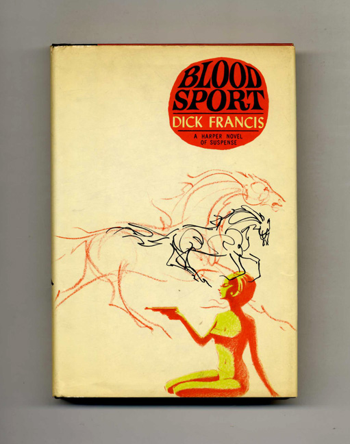Blood Sport - 1st US Edition/1st Printing. Dick Francis.