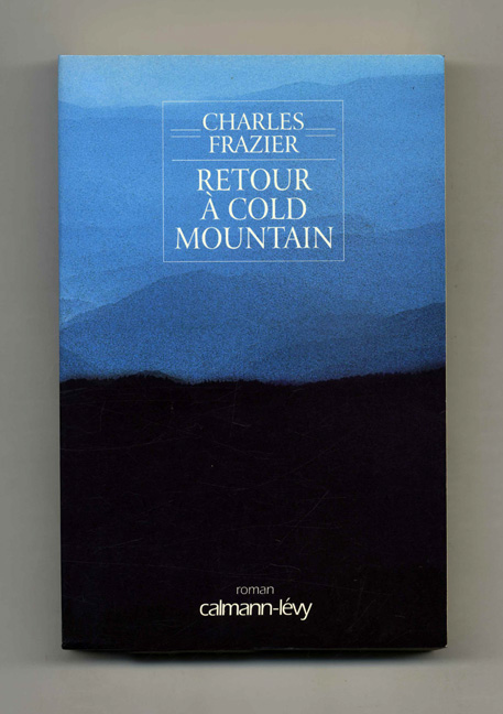 Retour Cold Mountain. Charles Frazier.