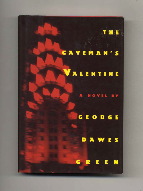 The Caveman's Valentine - 1st Edition/1st Printing. George Dawes Green.