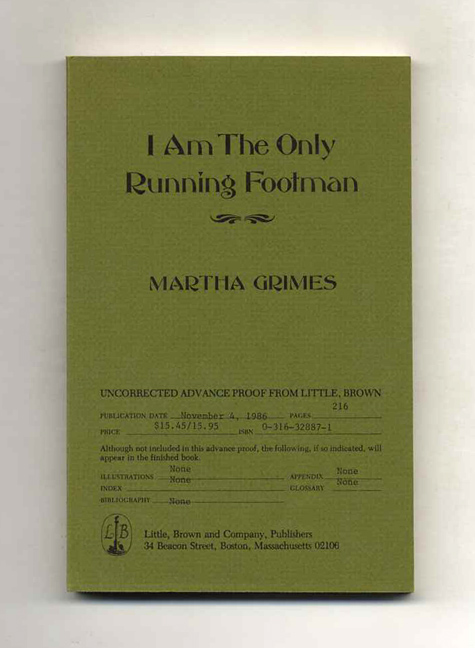 I Am the Only Running Footman - 1st Edition/1st Printing. Martha Grimes.