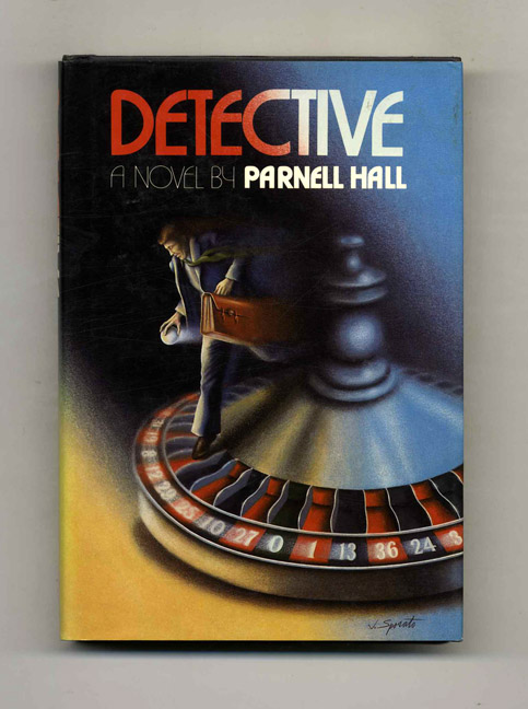 Detective - 1st Edition/1st Printing. Parnell Hall.