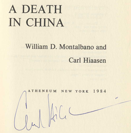 A Death In China - 1st Edition/1st Printing. William D. Montalbano, Carl Hiaasen.