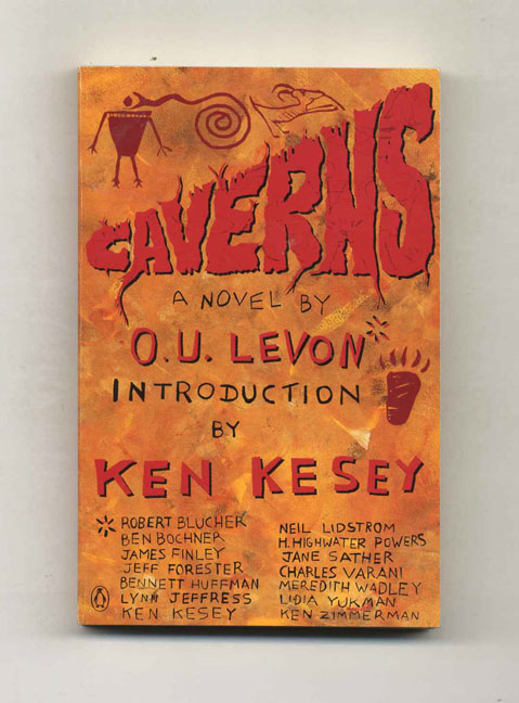 Caverns - 1st Edition/1st Printing. O. U. Levon, Ken Kesey, Introduction.