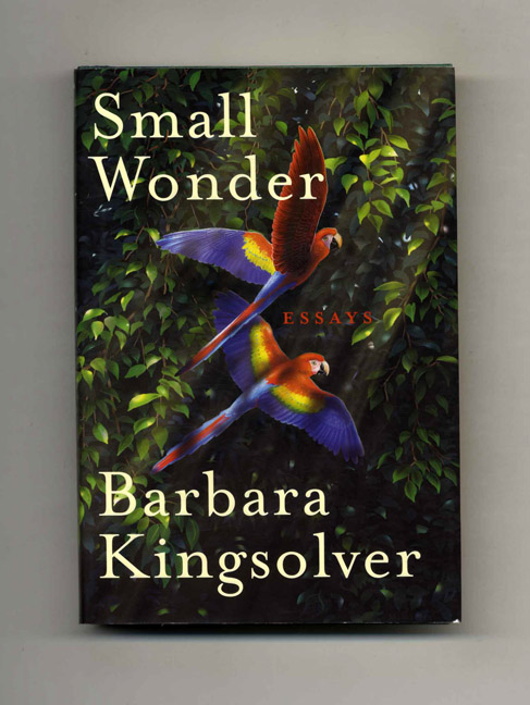 Small Wonder  St Editionst Printing  Barbara Kingsolver  Books  Small Wonder  St Editionst Printing Barbara Kingsolver Good Thesis Statement Examples For Essays also Do My Literature Review  Essay Paper Writing Service