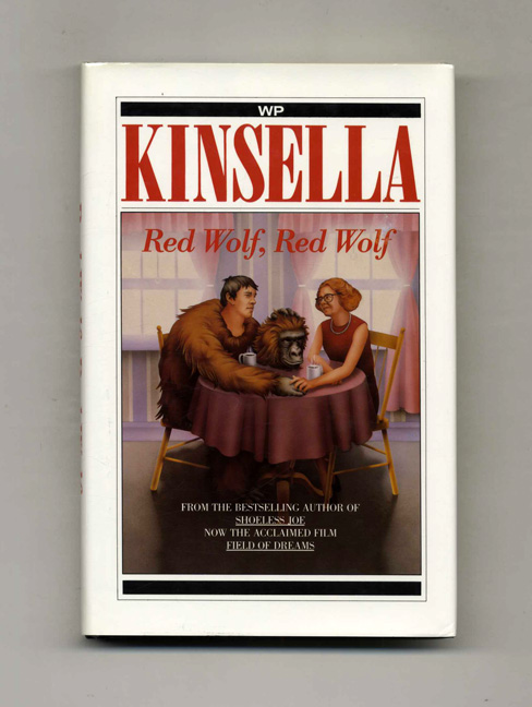 Red Wolf, Red Wolf - 1st Edition/1st Printing. W. P. Kinsella.