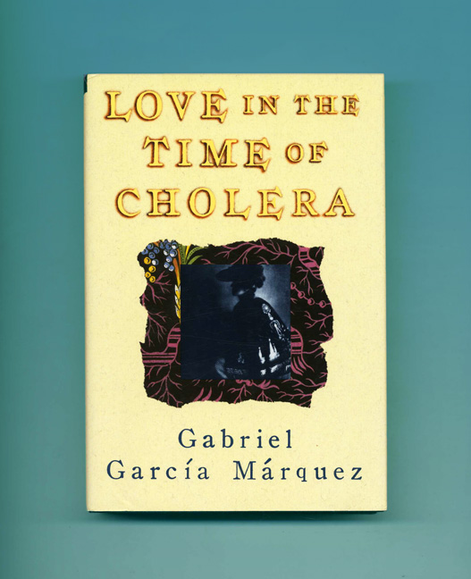 Love in the Time of Cholera -1st US Edition/1st Printing. Gabriel García Márquez, Edith Grossman, Trans.