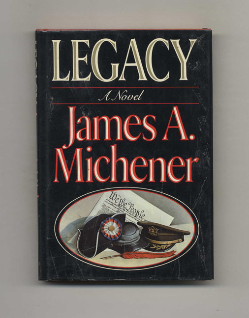 Legacy - 1st Edition/1st Printing. James Michener.