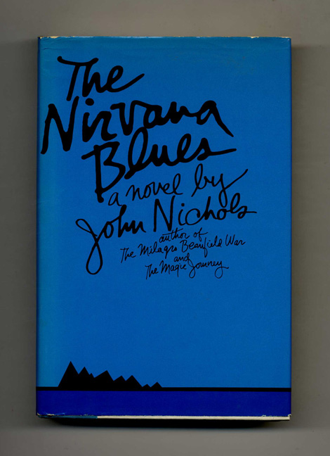 The Nirvana Blue - 1st Edition/1st Printing. John Nichols.